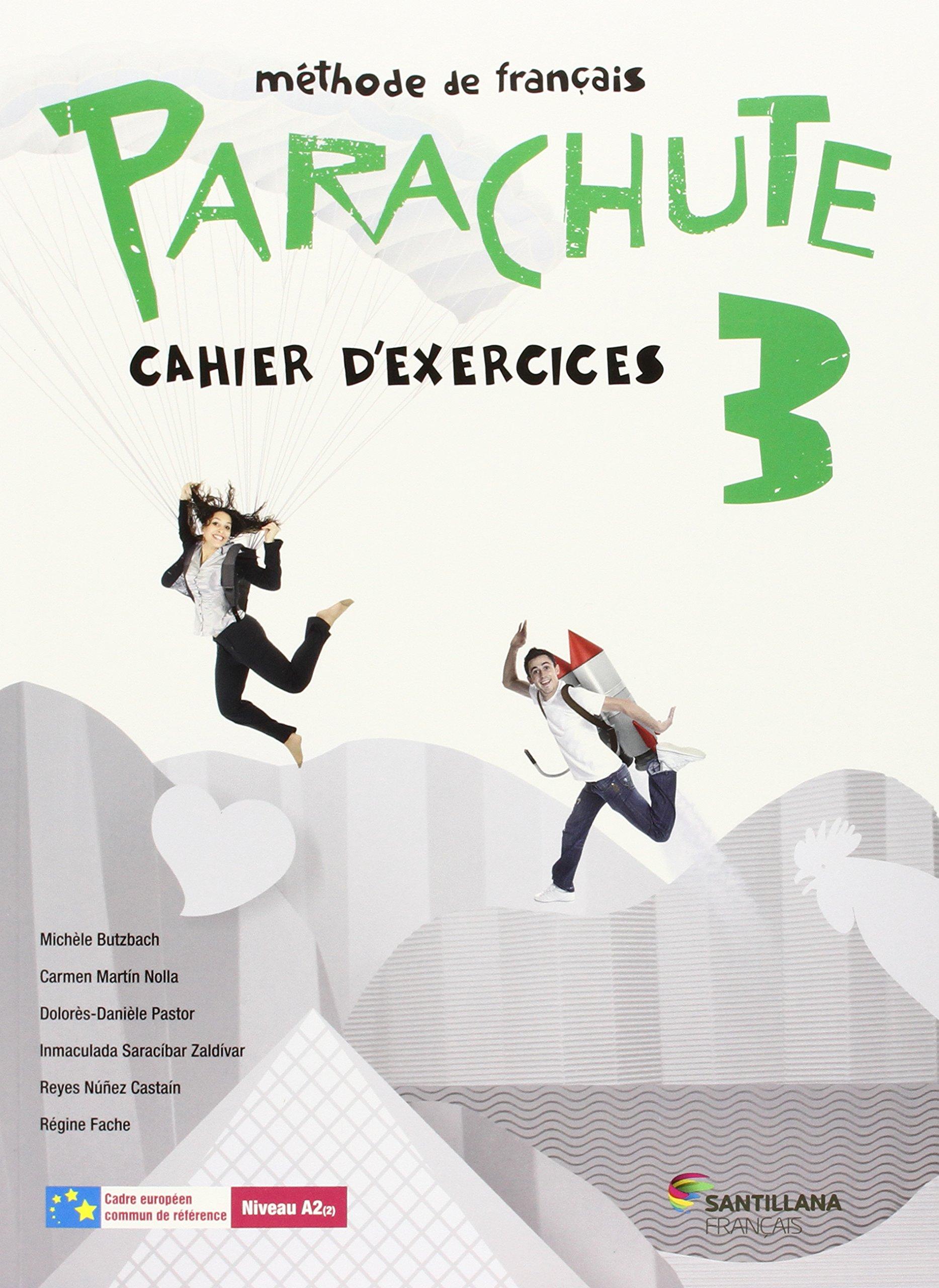 PARACHUTE 3 PACK CAHIER D'EXERCICES - 9788490490174 Tapa blanda – 20 jul 2015 Aa.Vv. Santillana Français 8490490171 Lengua extranjera: francés