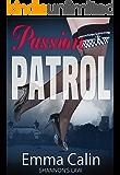 Passion Patrol 2 - Shannon's Law: Hot Cops, Hot Crime, Hot Romance, Hot Tea? (Passion Patrol Series)