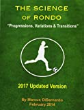 The Science of Rondo: Progressions, Variations & Transitions