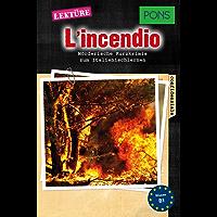 PONS Kurzkrimi Italienisch: L'incendio: Mörderische Kurzkrimis zum Italienischlernen (B1) (PONS Kurzkrimis 9)
