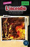 PONS Kurzkrimi Italienisch: L'incendio: Mörderische Kurzkrimis zum Italienischlernen (B1) (PONS Kurzkrimis 9) (German Edition)