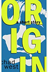 Origin: A Selection from CAPES: Six Uncanny Tales Kindle Edition