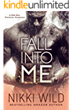 Fall Into Me (A British Rockstar Romance)