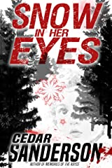 Snow in Her Eyes Kindle Edition