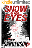 Snow in Her Eyes