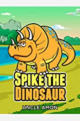 Spike the Dinosaur: Fun Short Stories and Jokes for Kids (Fun Time Reader Book 6) Kindle Edition
