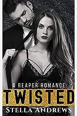 Twisted: A Billionaire Romance Kindle Edition