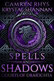 Of Spells and Shadows (Courts of Draiochta Book 1)