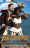 Dragons Ahoy (The Dragon Tax Saga Book 2)