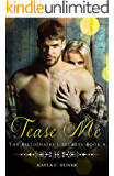Tease Me (The Billionaire's Secrets Book 4)