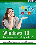 Windows 10 - Die neuen Apps richtig nutzen!