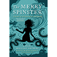 The Merry Spinster: Tales of everyday horror (English Edition)