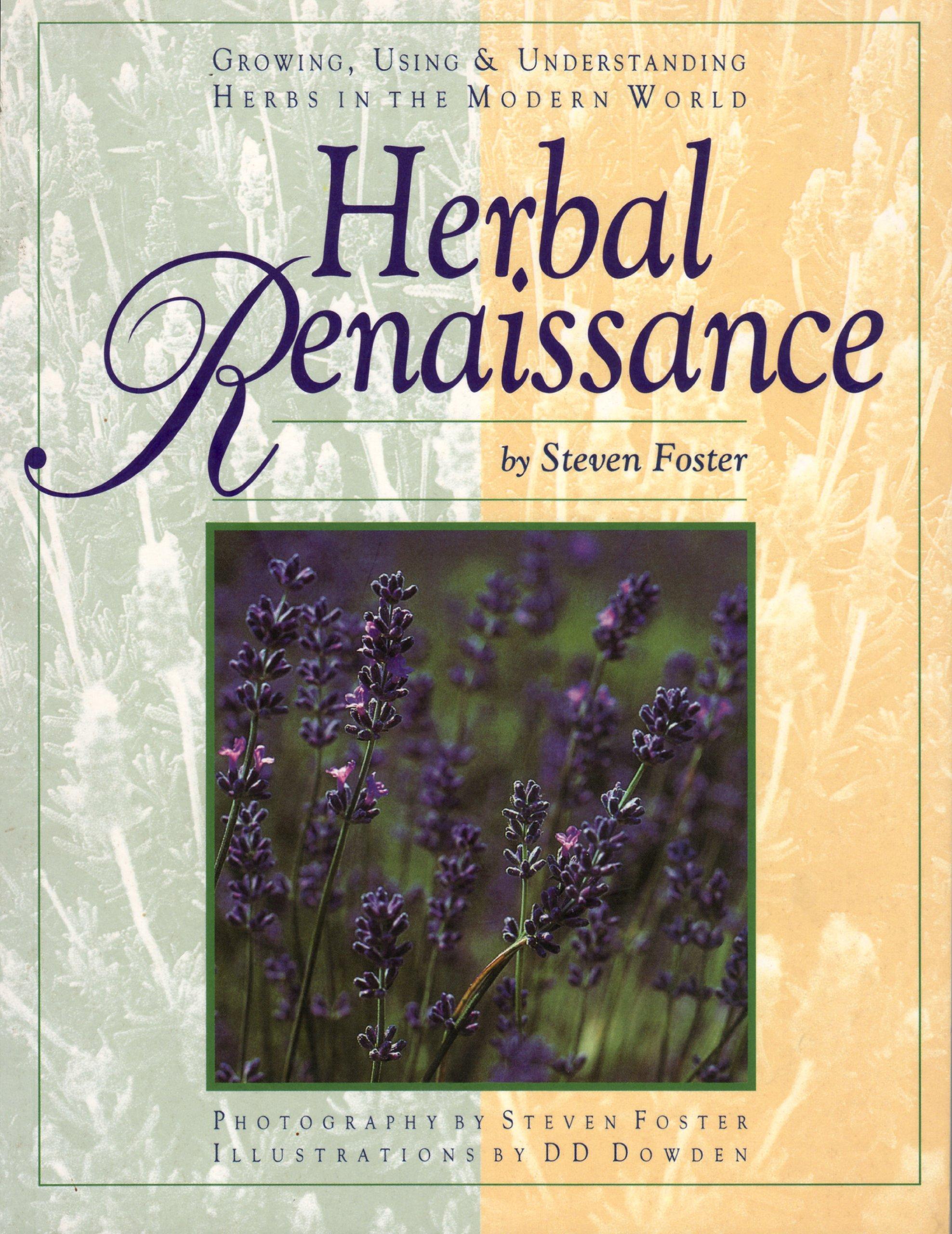 herbal renaissance growing using u0026 understanding herbs in the