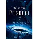 Prisoner 374215 (ESTO Universe)