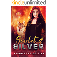 Scarlet and Silver: An Urban Fantasy Action Adventure Novella (Heavy Metal Magic: Blaize Silver Book 1)
