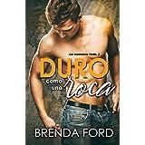 Duro como una roca (Los Hermanos Smith nº 3) (Spanish Edition)