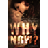 Why Now? (Love Riddles Book 1) (English Edition)