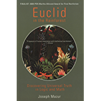 Euclid in the Rainforest: Discovering Universal Truth in Logic and Math