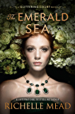 The Emerald Sea (The Glittering Court Book 3)