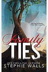 Family Ties Kindle Edition
