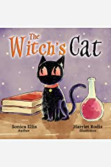 The Witch's Cat: A beginner reader children's book about friendship and being yourself. (cat books for kids ages 3-5 ) Kindle Edition