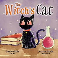 The Witch's Cat: A Black Cat Inspired Halloween Children's Book About Self Acceptance, Inclusion And Friendship. (Happy Halloween)