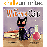 The Witch's Cat: A Black Cat Inspired Halloween Children's Book About Self Acceptance, Inclusion And Friendship. (Happy…