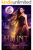 Haunt (The Sin-Eater Chronicles Book 1)