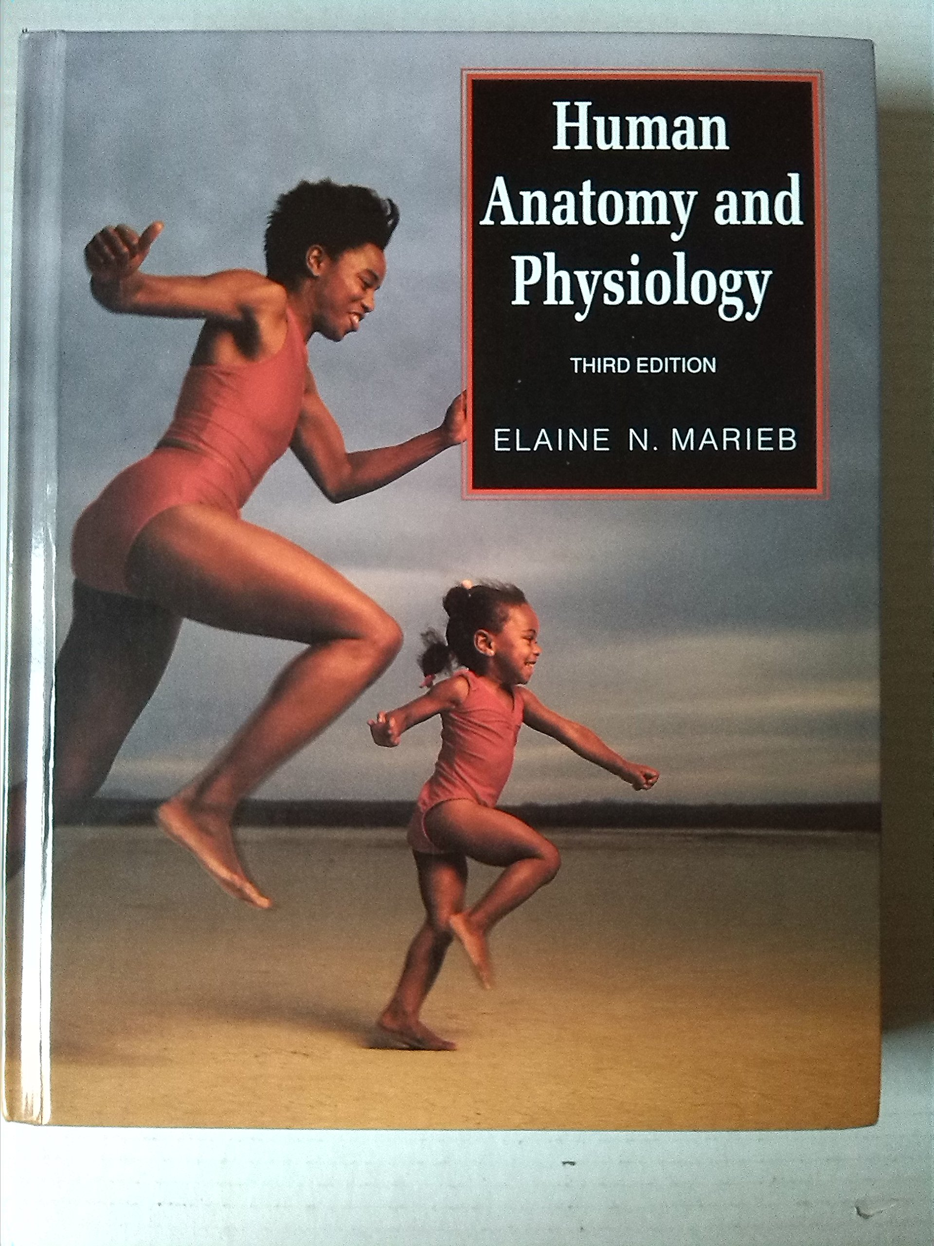 Human Anatomy and Physiology (The Benjamin/Cummings series in the ...