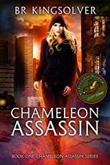 Chameleon Assassin (Chameleon Assassin Series Book 1) Kindle Edition