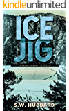 Ice Jig: a small town, outdoor adventure mystery (Frank Bennett Adirondack Mountain Mystery Series Book 6)