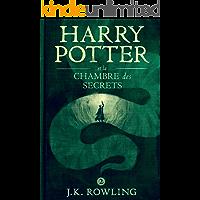 Harry Potter et la Chambre des Secrets (La série de livres Harry Potter t. 2) (French Edition)