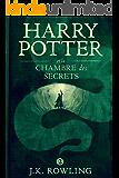 Harry Potter et la Chambre des Secrets (La série de livres Harry Potter) (French Edition)