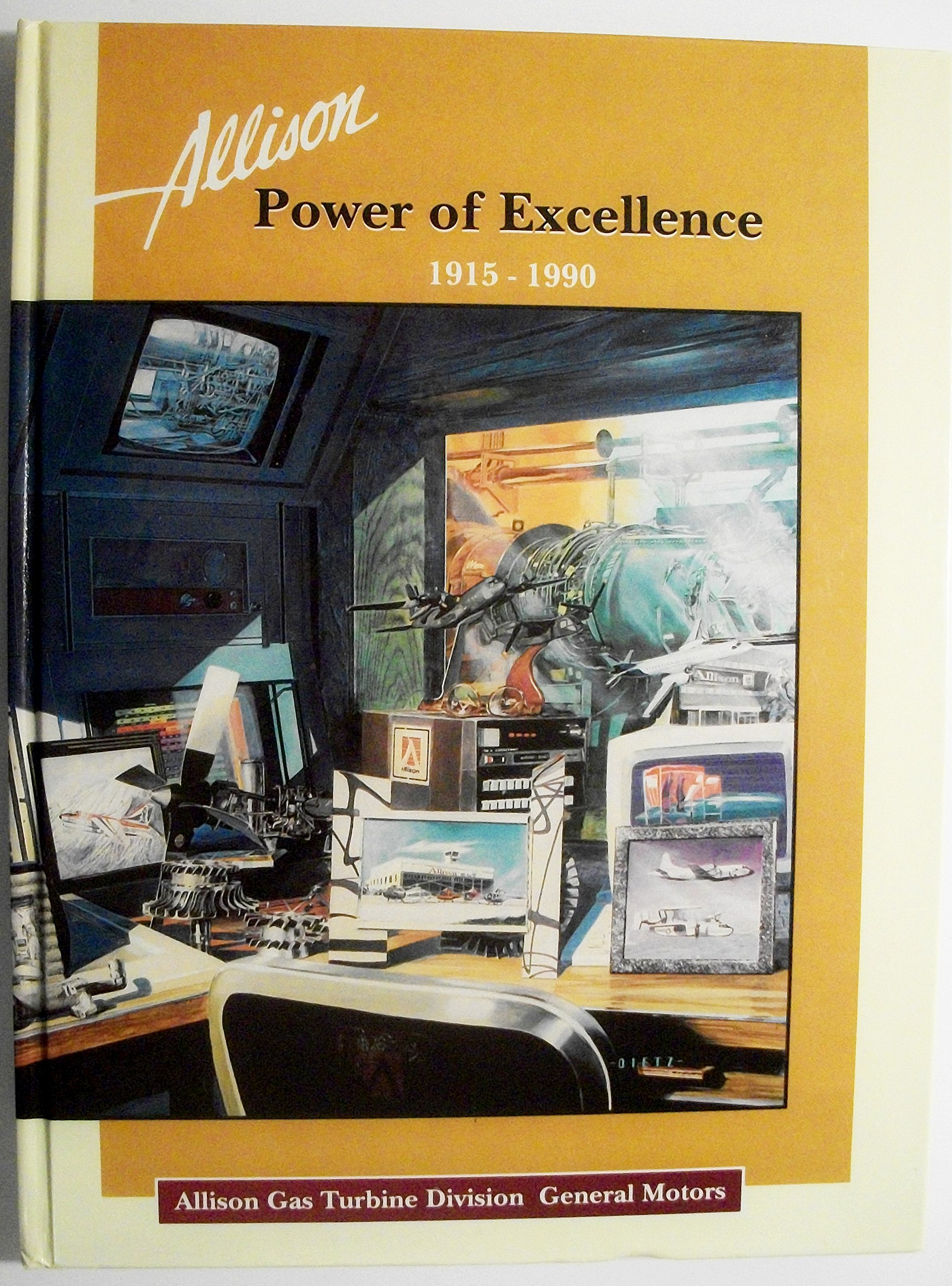 Allison Power of Excellence 1915 1990 Transmissions William A