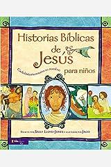 Historias Bíblicas de Jesús para niños: Cada historia susurra su nombre (Jesus Storybook Bible) (Spanish Edition) Kindle Edition
