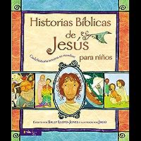 Historias Bíblicas de Jesús para niños: Cada historia susurra su nombre (Jesus Storybook Bible)