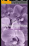 Dias Extraordinários: Contos Eróticos