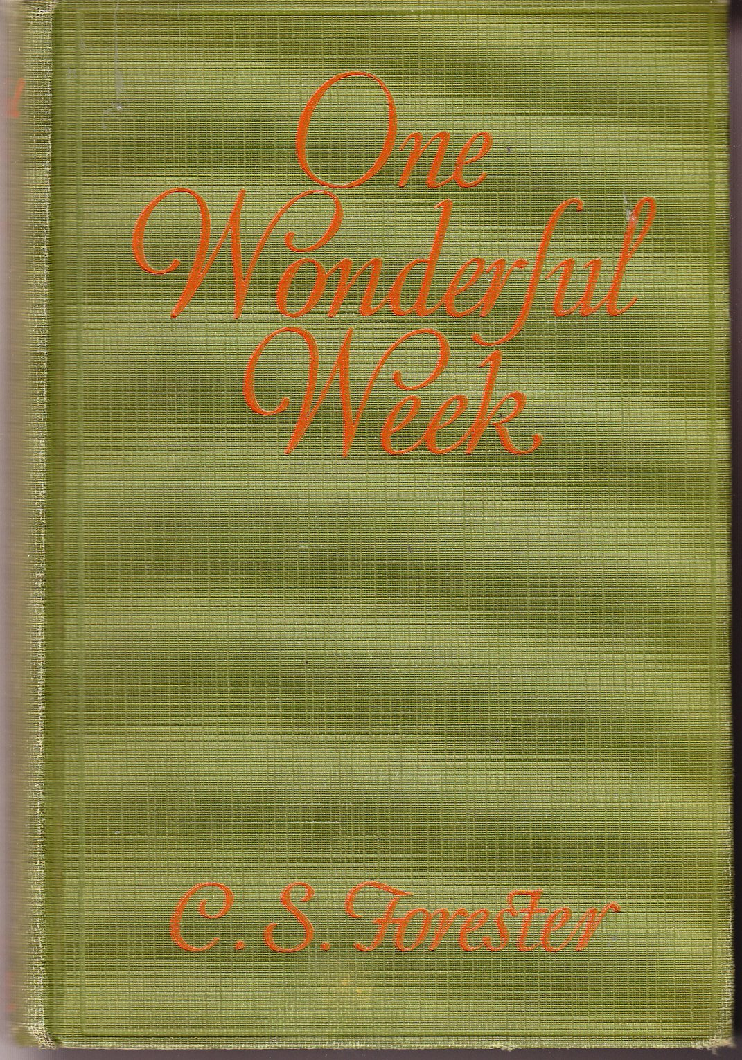 One Wonderful Week: C. S. Forester: Amazon.com: Books
