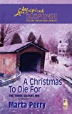 A Christmas to Die For (The Three Sisters Inn, Book 2) (Steeple Hill Love Inspired Suspense #75)