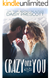 Crazy Over You: A Second Chance Small Town Romance