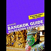 Bangkok Guide: Relocation Essentials