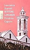 Bittere Limonen: Erlebtes Cypern