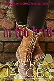 In Too Hard (Freshman Roommates Book 3)