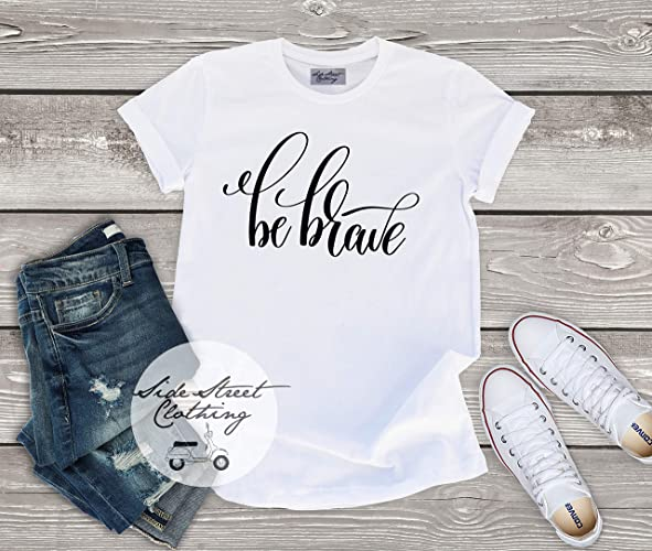 Amazon Be Brave T Shirt
