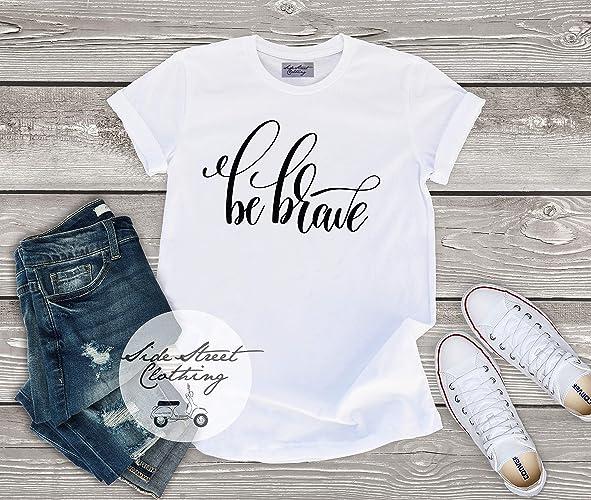 Amazon Be Brave T Shirt