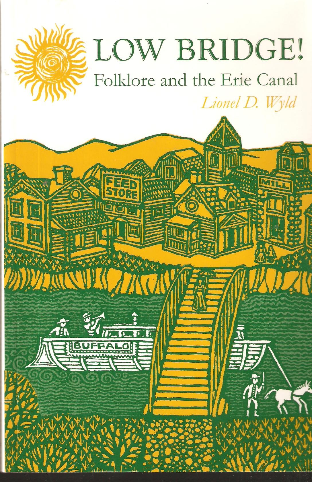 Low Bridge!: Folklore and the Erie Canal (York State Books) ePub fb2 ebook
