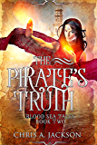 The Pirate's Truth (Blood Sea Tales Book 2)