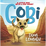 Gobi: A Little Dog with a Big Heart (picture book)