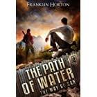 The Path Of Water: Book Two in The Way Of Dan Series