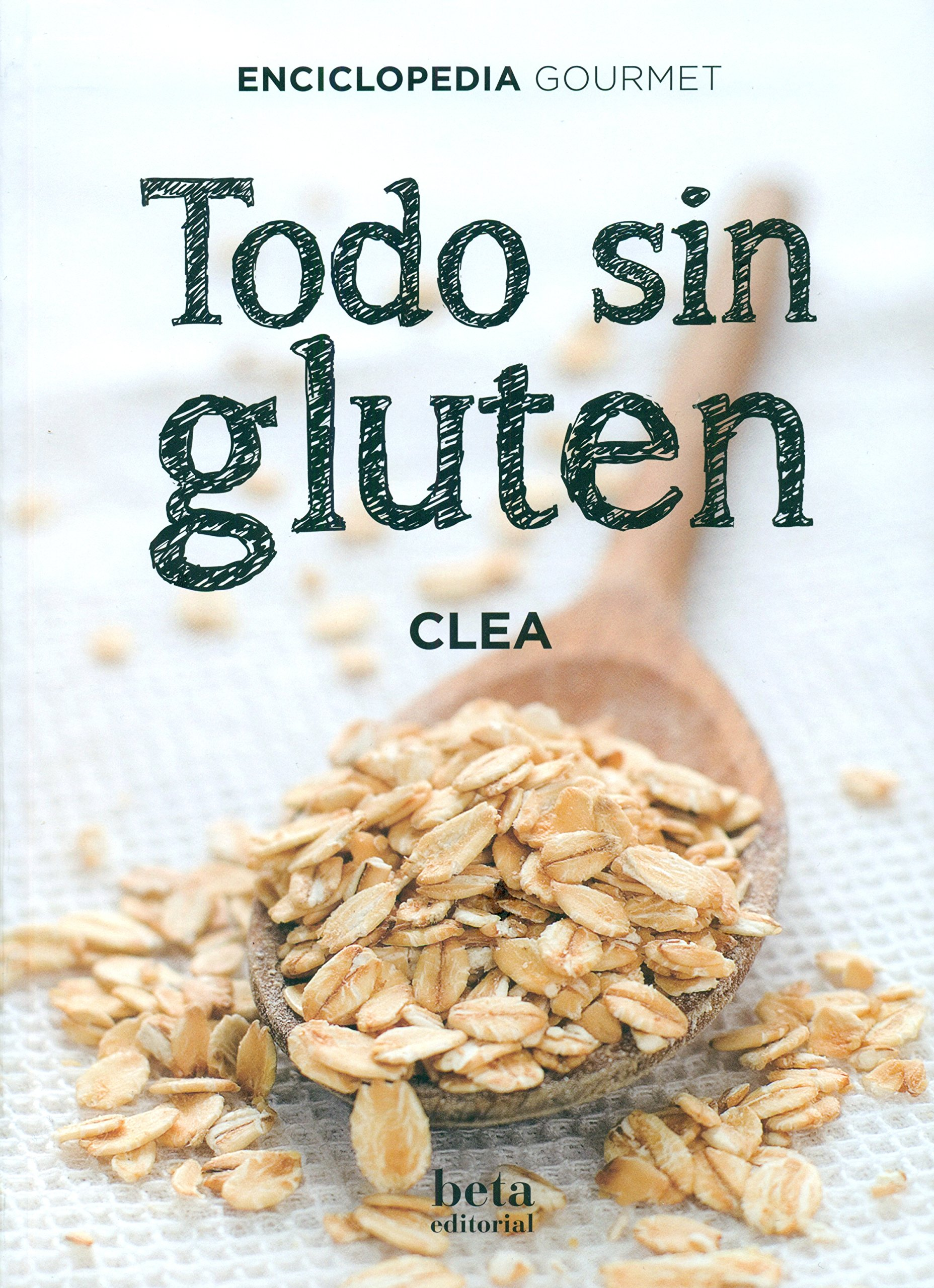 Todo sin gluten: Clèa: 9788470914409: Amazon.com: Books